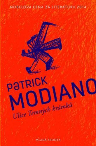 Modiano Patrick: Ulice Temných krámků cena od 187 Kč