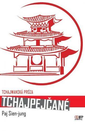 Paj Sien-jung: Tchajpejčané cena od 170 Kč
