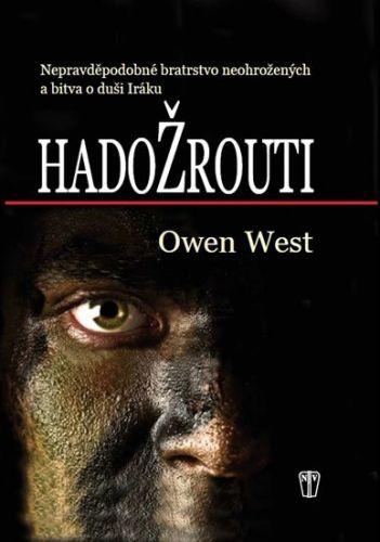 Owen West: Hadožrouti cena od 250 Kč