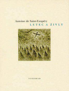 Antoine de Saint-Exupéry, Jan Hísek: Letec a živly cena od 102 Kč