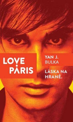Yan J. Bulka: Love Paris cena od 240 Kč