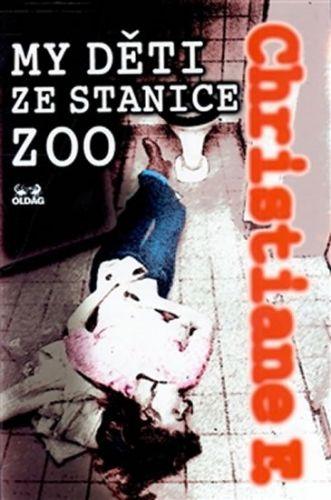 Christiane F.: My děti ze stanice Zoo cena od 171 Kč