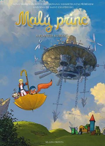 Antoine de Saint-Exupéry: Malý princ a Planeta kublixů cena od 159 Kč