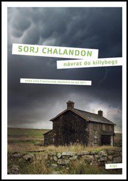 Sorj Chalandon: Návrat do Killybegs cena od 205 Kč