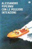 Alessandro Piperno: S těmi nejhoršími úmysly cena od 207 Kč