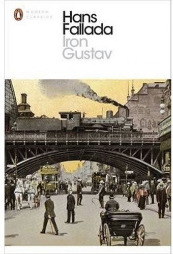 Hans Fallada: Iron Gustav cena od 253 Kč