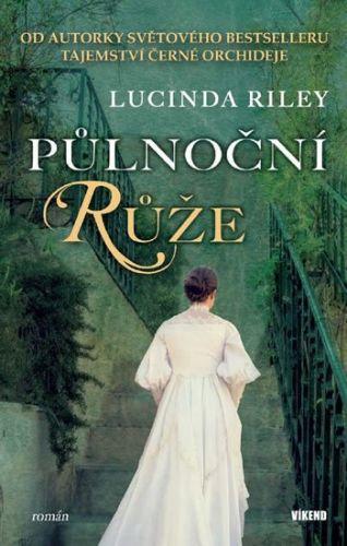 Lucinda Riley: Půlnoční růže cena od 186 Kč