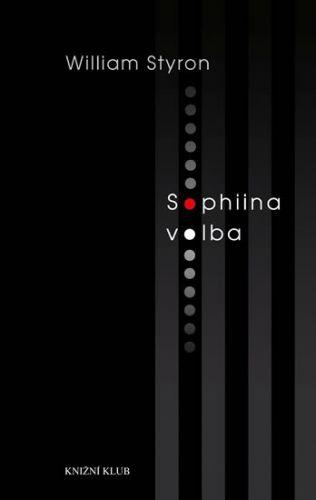 William Styron: Sophiina volba cena od 359 Kč