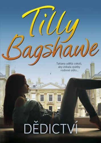 Tilly Bagshawe: Dědictví cena od 194 Kč