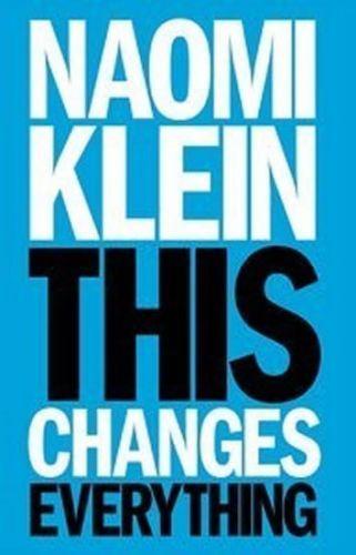 Naomi Klein: This Changes Everything cena od 309 Kč