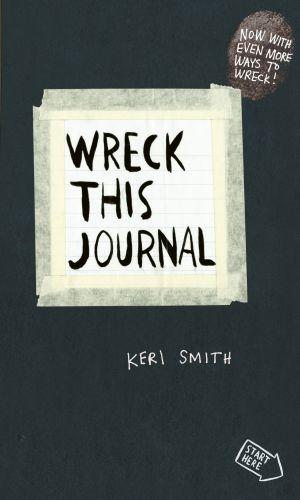 Keri Smith: Wreck This Journal cena od 215 Kč