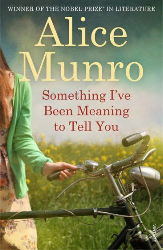 Alice Munro: Something I\'ve Been Meaning to Tell You cena od 175 Kč