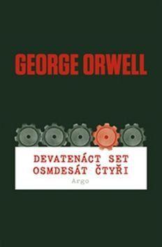 George Orwell: Devatenáctset osmdesát čtyři cena od 205 Kč