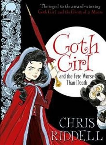 Chris Ridell: Goth Girl and the Fete Worse Than Death cena od 56 Kč