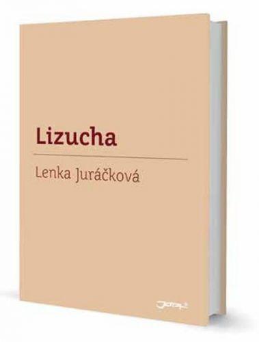 Lenka Juráčková: Lizucha cena od 154 Kč