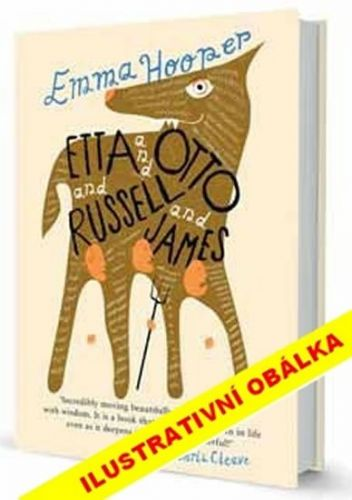 Emma Hooper: Etta a Otto a Russell a James cena od 63 Kč