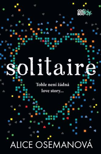 Alice Oseman: Solitaire cena od 217 Kč