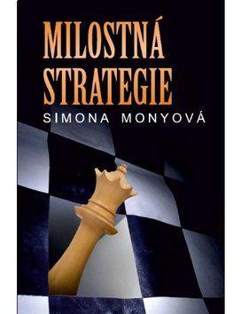 Simona Monyová: Milostná strategie cena od 114 Kč