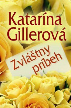 Katarína Gillerová: Zvláštny príbeh cena od 194 Kč