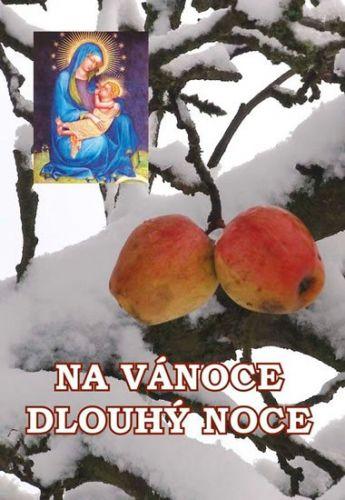 Jaroslav Novák: Na Vánoce dlouhý noce cena od 161 Kč