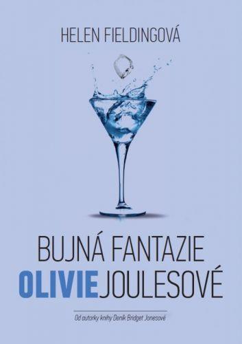 Helen Fielding: Bujná fantazie Olivie Joulesové cena od 203 Kč