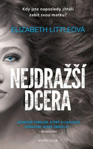 Elizabeth Little: Nejdražší dcera cena od 214 Kč