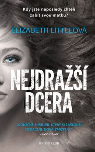 Elizabeth Littleová: Nejdražší dcera cena od 239 Kč