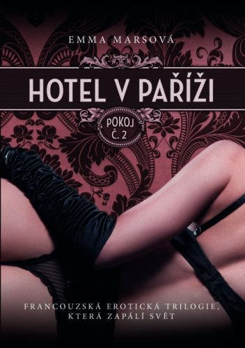 Emma Mars: Hotel v Paříži: pokoj č. 2 cena od 278 Kč