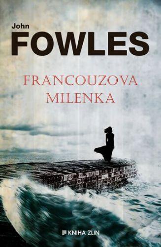 John Fowles: Francouzova milenka cena od 229 Kč