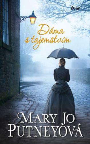 Mary Jo Putney: Dáma s tajemstvím cena od 210 Kč