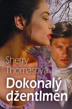 Sherry Thomas: Dokonalý džentlmen cena od 194 Kč