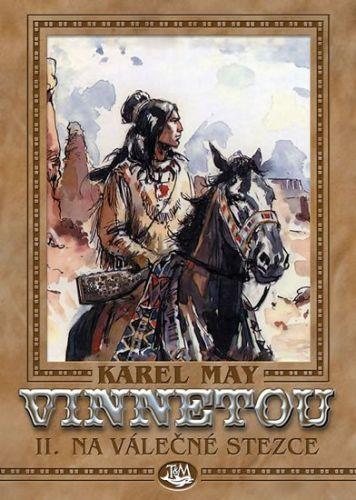 Karel May, Josef Ulrich: Vinnetou II. - Na válečné stezce cena od 173 Kč