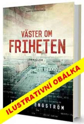 Thomas Engström: Na západ od svobody cena od 209 Kč
