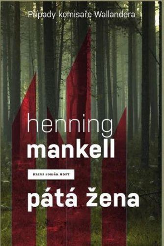 Henning Mankell: Pátá žena cena od 151 Kč