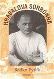 Radko Pytlík: Hrabalova Sorbonna cena od 91 Kč
