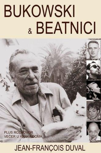 Duval Jean-Francois: Bukowski a beatníci cena od 125 Kč