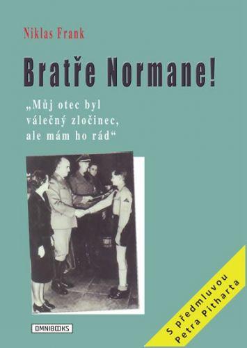 Niklas Frank: Bratře Normane! cena od 91 Kč