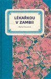 Marie Krausová: Lékařkou v Zambii cena od 192 Kč