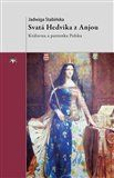 Jadwiga Stabińska: Svatá Hedvika z Anjou cena od 133 Kč