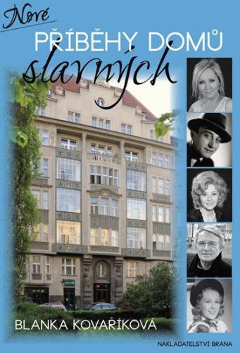 Blanka Kovaříková: Nové příběhy domů slavných cena od 263 Kč