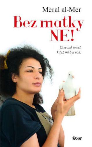 Meral Al-Mer: Bez matky ne! cena od 79 Kč