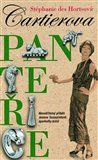 Stéphanie Des Hortsová: Cartierova panteřice cena od 206 Kč