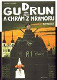Pavel Pleskač: Gudrun a chrám z mramoru cena od 269 Kč