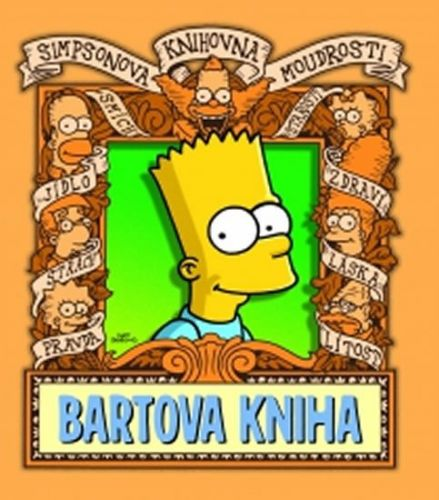 Matt Groening: Simpsonova knihovna moudrosti: Bartova kniha cena od 168 Kč