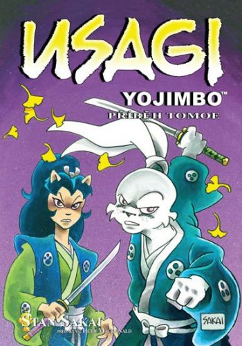 Stan Sakai: Usagi Yojimbo 22: Příběh Tomoe cena od 144 Kč