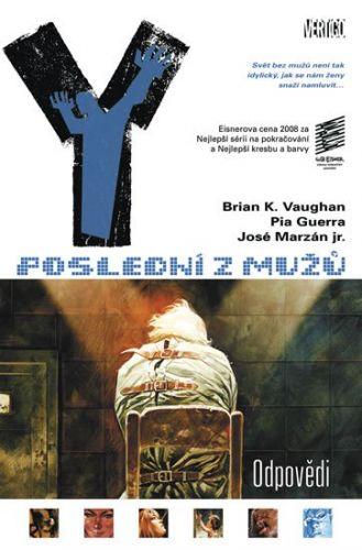Brian K. Vaughan: Y: Poslední z mužů 10: Odpovědi cena od 269 Kč