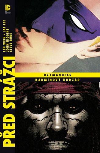 Jae Lee, Len Wein, John Higgins, Steve Rude: Před Strážci: Ozymandias / Karmínový korzár cena od 343 Kč