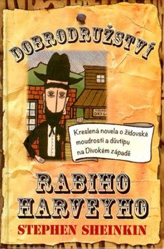 Stephen Sheinkin: Dobrodružství rabiho Harveyho cena od 159 Kč