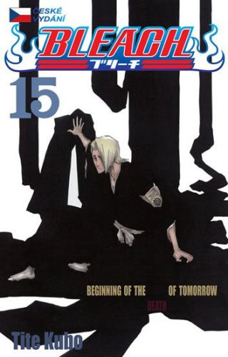 Noriaki Kubo: Bleach 15: Beginning of death tomorrow cena od 123 Kč