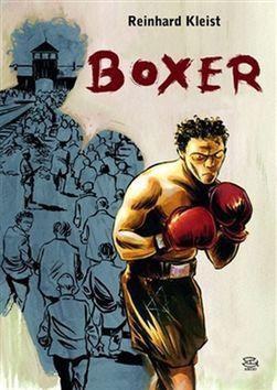 Reinhard Kleist: Boxer cena od 240 Kč